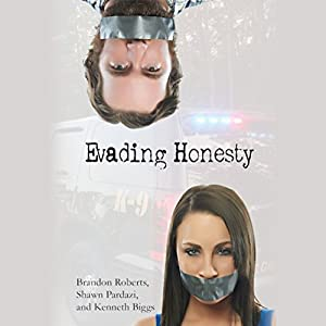 Evading Honesty Audiobook