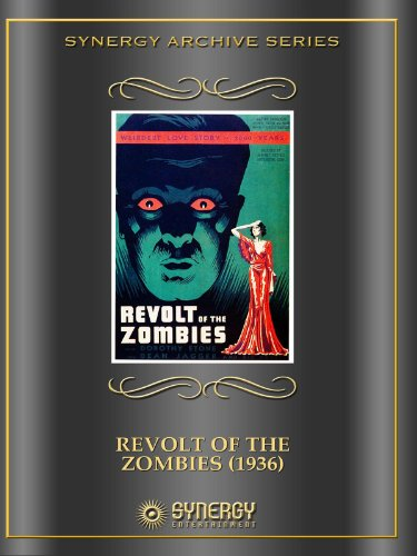 Revolt of The Zombies (1936)]()