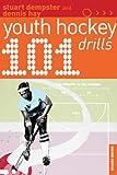 101 Youth Hockey Drills (101 Youth Drills)