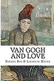 Van Gogh and Love, Nienke Bos and Liesbeth Heenk, 1500210692
