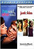 He Said, She Said / Just a Kiss (Double Feature)