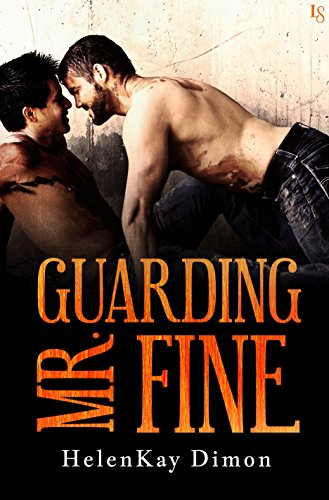 Guarding Mr Fine by HelenKay Dimon
