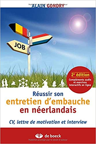 Amazon Fr Reussir Son Entretien D Embauche En Neerlandais Cv