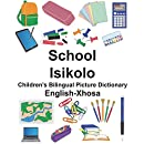 English-Xhosa School/Isikolo Children's Bilingual Picture Dictionary (FreeBilingualBooks.com)