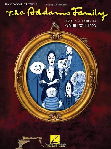 Addams Family - Piano/Vocal Selections