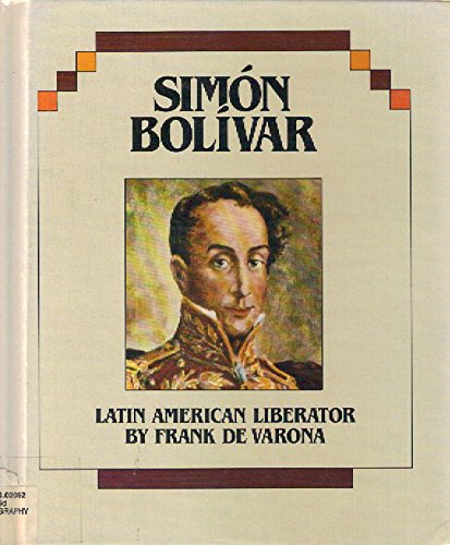 Simon Bolivar (Hispanic Heritage)