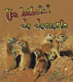 Un Habitat de Desierto, Kelley MacAulay and Bobbie Kalman, 077878326X