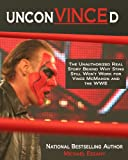 img - for UnconVINCEd: The Unauthorized Story of Why Sting Still Won t Work for Vince McMahon and the WWE book / textbook / text book