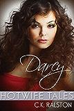 Hotwife Tales: Darcy