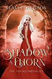 Shadow and Thorn: A Reimagining of Beauty and the Beast (The Andari Chronicles) (Volume 4)
