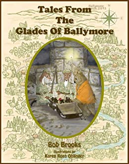 Tales From The Glades Of Ballymore by [Brooks, Bob]