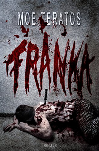 Franka (Rache-Thriller) (German Edition)