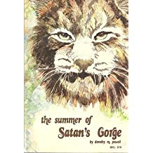 The Summer of Satan's Gorge