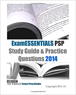ExamESSENTIALS PSP Study Guide & Practice Questions 2014 by ExamREVIEW (2013-10-21)