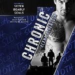 Chronic: Se7en Deadly SEALs, Book 2 | Alana Albertson