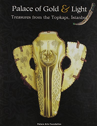 Topkapi Palace - Palace of Gold and Light: Treasures from the Topkapi, Istanbul