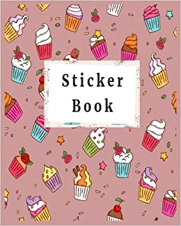 Sticker Book: Blank Sticker Book, 8 X 10, 64 Pages Dartan Creations