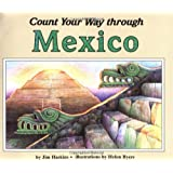 Count Your Way Through Mexico (Count Your Way (Paperback))