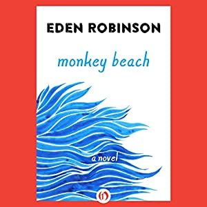 Monkey Beach Audiobook