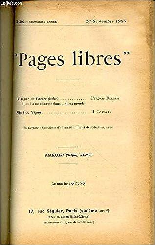 Téléchargements de livres gratuits pour kindle PAGES LIBRES N°246 / CINQUIEME ANNEE / 16 SEPTEMBRE 1905 - LE REGNE DE L'ACIER (SUITE : II. LA METALLURGIE DANS LE VIEUX MONDE) PAR F. DELAISI / ALFRED DE VIGNY PAR H. LABASTE. PDF