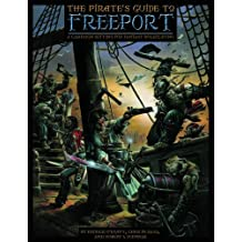 The Pirate's Guide to Freeport: A City Setting for Fantasy Roleplaying
