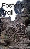 Foster's Trail (Afghanistan War Series Book 12)