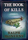 The Book of Kills (Roger and Philip Knight Mysteries Set at the Univ. of Notre Dame)