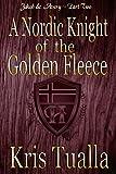 A Nordic Knight of the Golden Fleece: Jakob & Avery: Book 2 (The Hansen Series - Jakob & Avery)