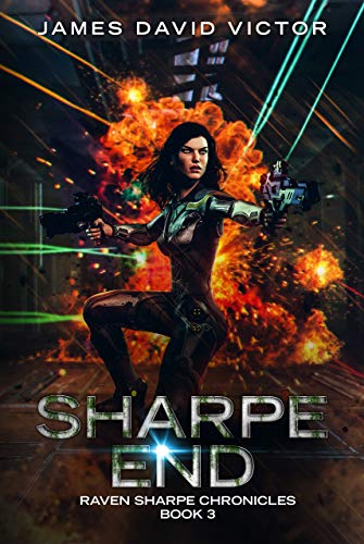 Sharpe End (Raven Sharpe Chronicles Book 3)