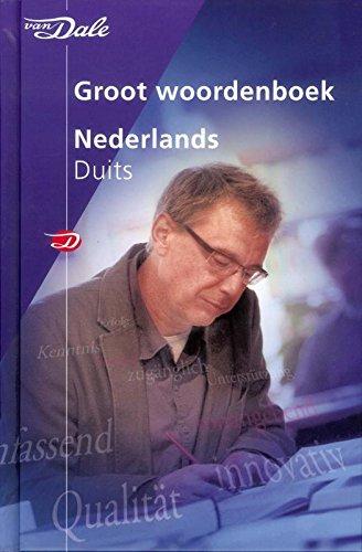 Van Dale groot woordenboek Nederlands-Duits (Van Dale grote woordenboeken) (Dutch Edition)
