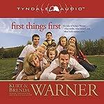 First Things First: The Rules of Being a Warner | Kurt Warner,Brenda Warner,Jennifer Schuchmann