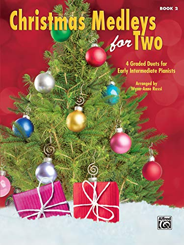 Christmas Medleys for Two, Bk 2: 4 Graded Duets for Early Intermediate Pianists