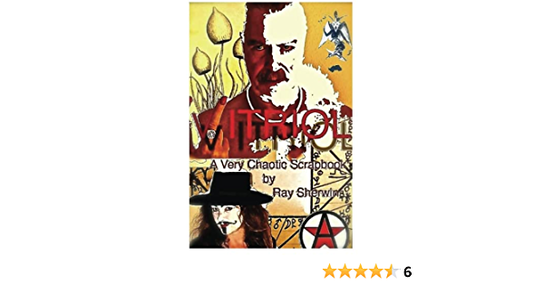 Vitriol: A Very Chaotic Scrapbook: Amazon.es: Sherwin, Ray ...