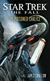 The Fall: The Poisoned Chalice (Star Trek: The Fall Book 4)