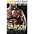 Grayson: A Bad Boy Romance
