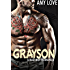 Grayson: A Bad Boy Romance