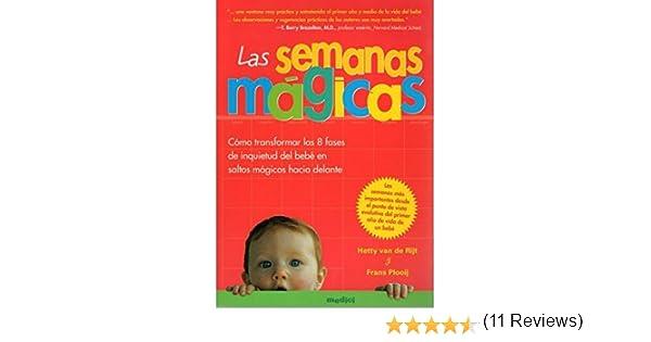 LAS SEMANAS MAGICAS (MADRE Y BEBÉ): Amazon.es: F.X. y VAN ...