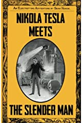 Nikola Tesla Meets The Slender Man: Book 2 of Tesla's Electrifying Adventures! (Volume 2)