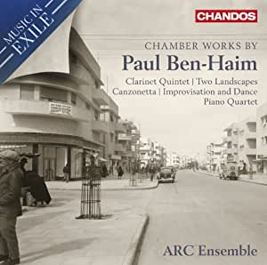 Music in Exile: Chamber Works By Paul Ben-Haim