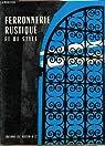 FERRONNERIE RUSTIQUE ET DE STYLE. par Eudes