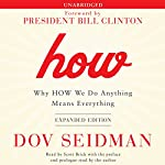 How: Why HOW We Do Anything Means Everything | Dov Seidman (prologue),Dov Seidman (preface),Dov Seidman
