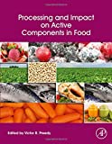 img - for Processing and Impact on Active Components in Food book / textbook / text book