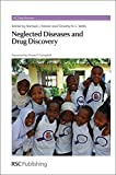 img - for Neglected Diseases and Drug Discovery: RSC book / textbook / text book
