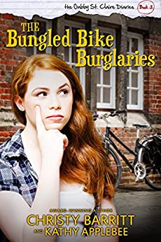 The Bungled Bike Burglaries (The Gabby St. Claire Diaries Book 3) Book Pdf