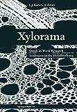 Xylorama : Trends in Wood Research / Tendenzen in der Holzforschung, KUCERA, 3034862504
