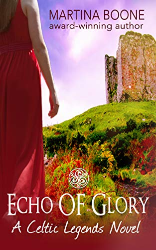 - Echo of Glory: An Irish Legends Novel (Celtic Legends Collection)