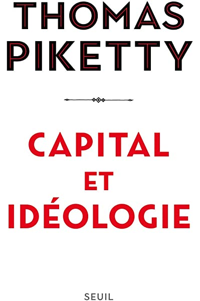 Capital et idologie (Les Livres du Nouveau Monde): Amazon.es: Piketty, Thomas: Libros en idiomas extranjeros