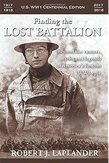 The Lost Battalion: Thomas M. Johnson, Fletcher Pratt, Edward M ...