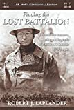 img - for Finding the Lost Battalion: Beyond the Rumors, Myths and Legends of America's Famous WW1 Epic book / textbook / text book