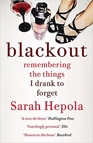 Blackout: Remembering the Things I Drank to Forget: Amazon ...